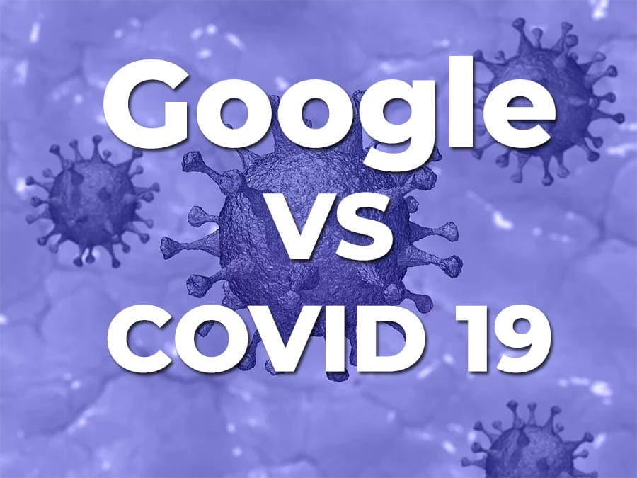 Può Google aiutarci contro il Corona Virus? La risposta è Sì!
